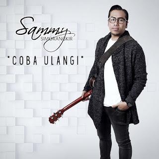 Sammy Simorangkir - Coba Ulangi - Single (2018) [iTunes