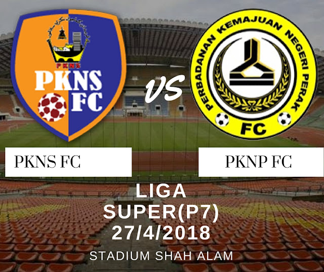 Live Streaming PKNS FC vs PKNP FC 27/4/2018
