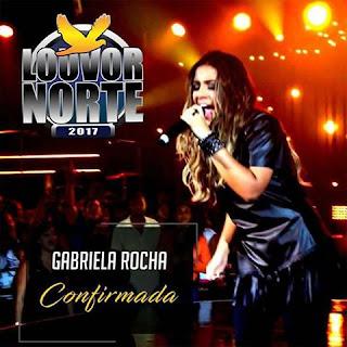 Atrações Confirmadas: Gabriela Rocha