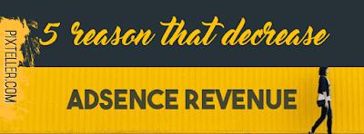 http://www.techumour.tk/2017/08/5-best-reasons-that-decrease-adsense.html