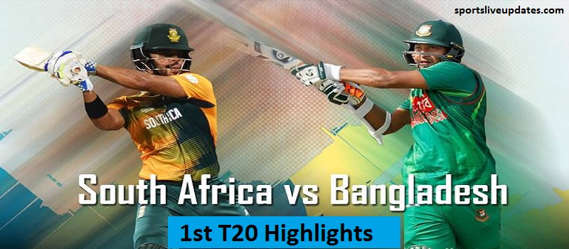 South Africa Vs Bangladesh 1st T20 Highlights