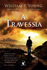 A Travessia * William P. Young