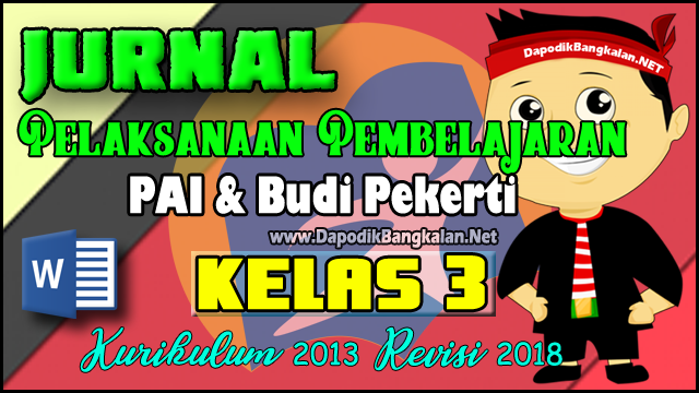Jurnal PAI Kelas 3 Kurikulum 2013 Revisi 2018
