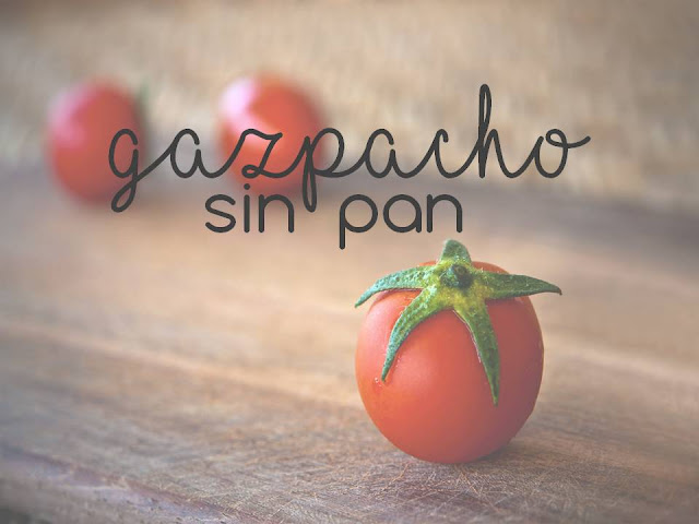 GAZPACHO SIN PAN, apto para celíacos