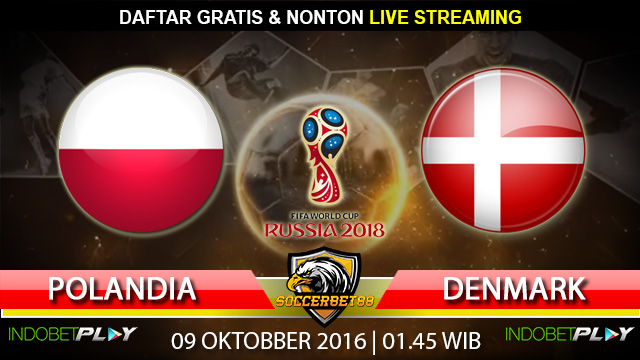 Prediksi Polandia vs Denmark 09 Oktober 2016 (Piala Dunia 2018)