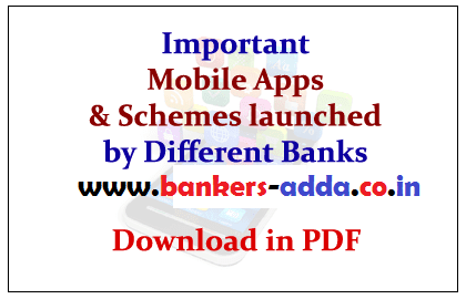 List of latest Schemes and Apps Launched by banks 2016 2017