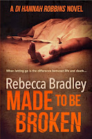 Made to be Broken by Rebecca Bradley