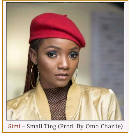 Simi – Small Ting (Prod. By Omo Charlie)