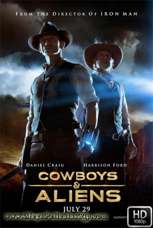 Cowboys Y Aliens [1080p] [Latino-Ingles] [MEGA]
