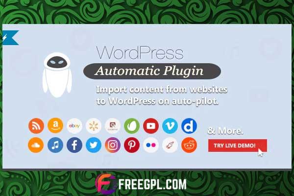WordPress Automatic Plugin Free Download
