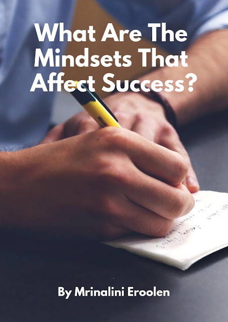 https://holidaysgiftsideas.blogspot.com/2019/02/what-are-mindsets-that-affect-success.html