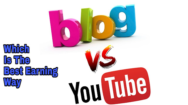 Blogging aur Youtube me se kaunsa hai best