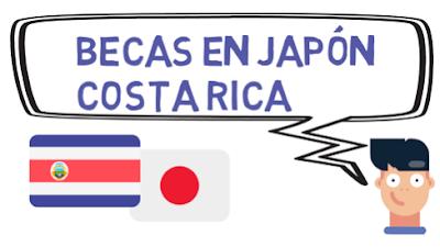 Becas en Japón para Costa Rica