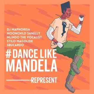 BAIXAR MP3 || DJ Maphorisa – Dance Like Mandela ft. Mlindo The Vocalist, Moonchild Sanelly, Stilo Magolide & Sbucardo Da DJ  || 2018