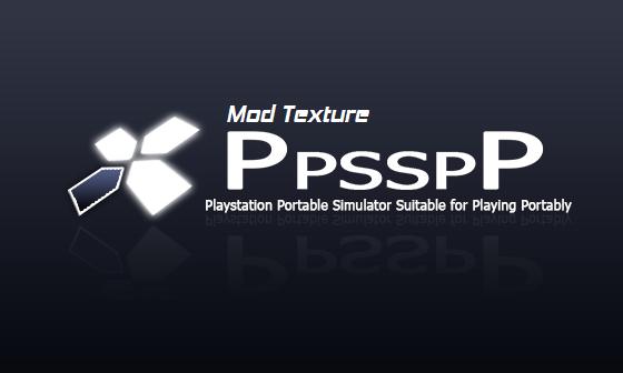 Cara Mod Game PSP Menggunakan Emulator PPSSPP