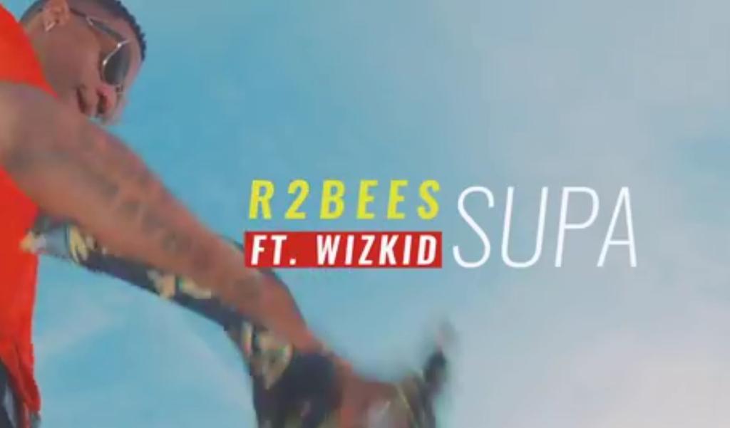 Download Video : R2Bees Ft  Wizkid _ Supa - Nurdinmohamed