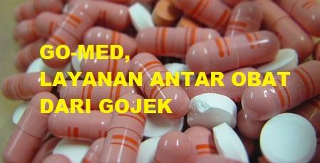 gomed gojek, layanan antar obat gojek, beli obat lewat gojek, obat gojek, apotik gojek, jasa antar obat gojek, go-med