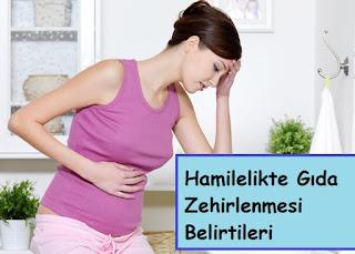 Hamilelikte Gıda Zehirlenmesi Belirtileri