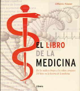 El libro de la Medicina Clifford Pickover