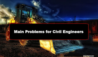 What are the Main Problems for Civil Engineer in Hindi