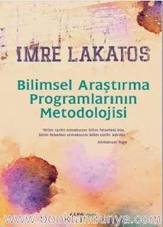 Imre Lakatos - Bilimsel Araştırma Programlarının Metodolojisi