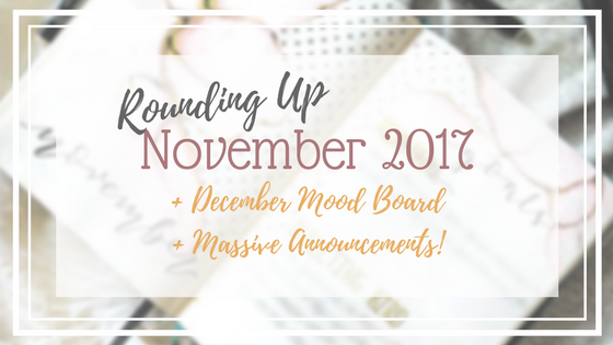 Bitesize: Rounding Up November 2017, The December Colours, And A Ton Of Information!