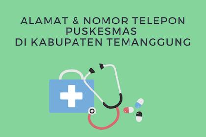 Alamat dan nomor telepon Puskesmas di Kabupaten Temanggung