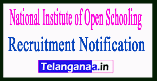 National Institute of Open Schooling NIOS Recruitment Notification