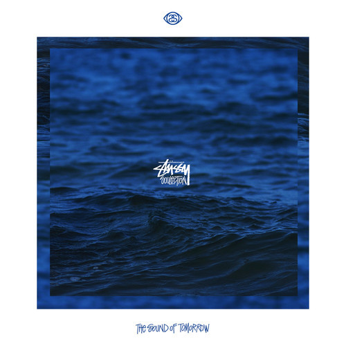 Stüssy x Soulection Compilation | The Sound of Tomorrow ( Stream und Free Download )