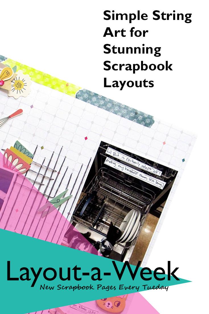 Quick easy scrapbook ideas - Simple String Art For Stunning Scrapbook Layouts Week 33