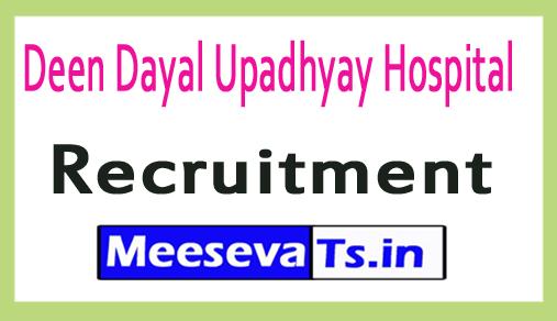 Deen Dayal Upadhyay Hospital DDU Hospital Recruitment