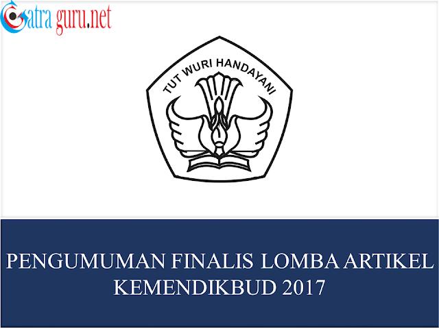 Pengumuman Finalis Lomba Artikel Kemendikbud Tahun 2017