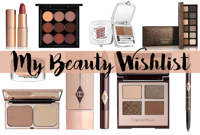 Beauty: My Current Beauty Wishlist ft Charlotte Tilbury ...