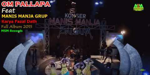 Download Album OM Pallapa Konser Manis Manja grup 2015
