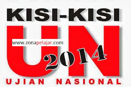 Download Kisi-Kisi UN 2013/2014 SMA/MA