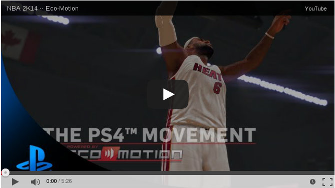 NBA 2k14 Next-gen Eco-Motion Trailer : New Gameplay Videos and Behind the Scenes