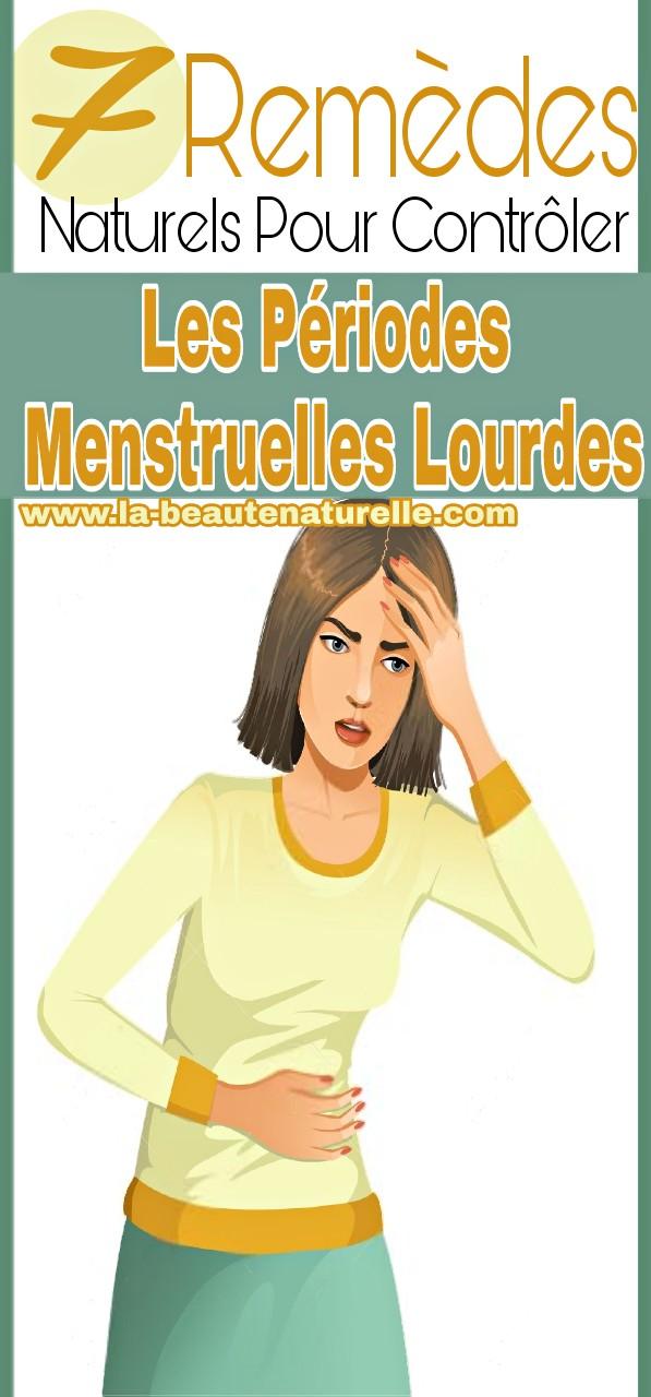 7 Remèdes naturels pour contrôler les périodes menstruelles lourdes