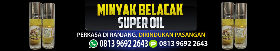 Minyak Belacak Super Oil Asli