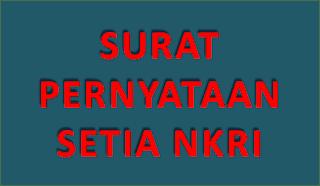 Contoh Surat Pernyataan Mahasiswa Setia Kepada Negara Kesatuan Republik Indonesia (NKRI)