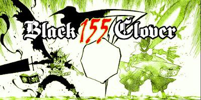 REVIEW BLACK CLOVER 155