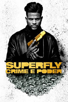 Superfly: Crime e Poder Download