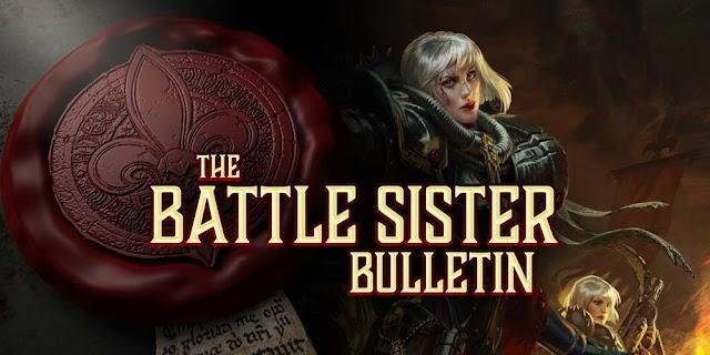 The Battle Sister Bulletin