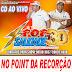 CD AO VIVO POP SAUDADE 3D - POINT DA RECORDAÇÃO 16-02-2019  DJ PAULINHO BOY