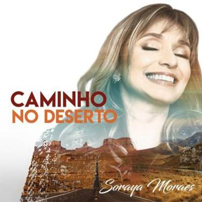 Soraya Moraes - Caminho No Deserto