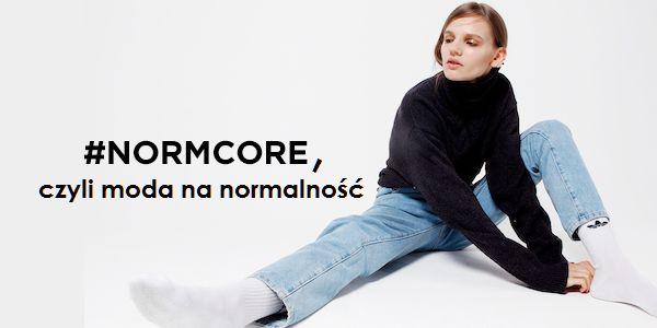 #Normcore, czyli moda na normalność