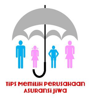 Cara Memilih Perusahaan Asuransi Jiwa Di Indonesia