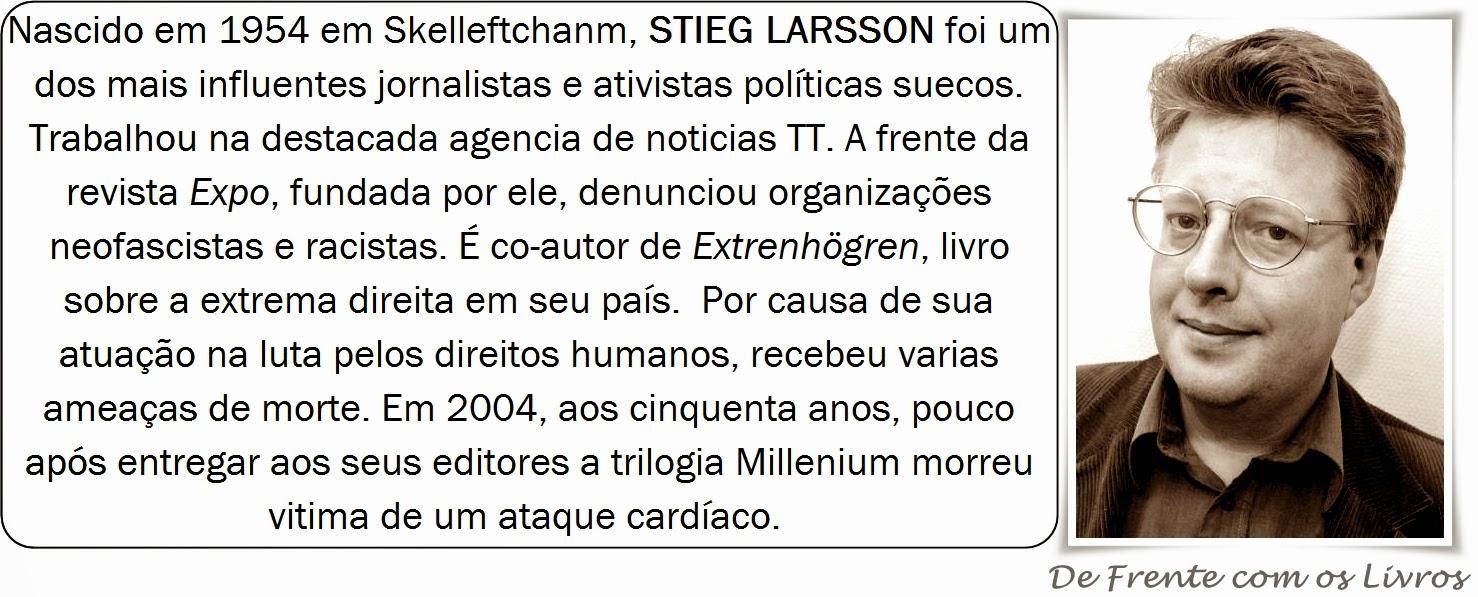 Stieg Larsson vida e obra