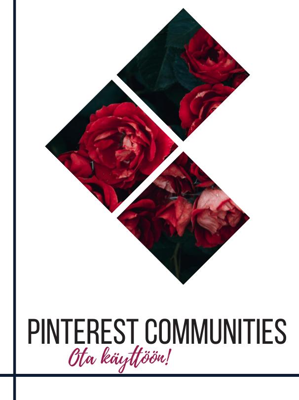 Mikä on Pinterest communities ja miten otat sen käyttöösi?