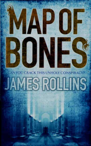 Map Of Bones Daniel's Corner Unlimited: Book Review: Map of Bones by James Rollins
