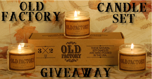 Royalegacy Reviews and More: Old Factory Candle Gift Set - Simply Scintillating Scents - Natural Soy Wax - Review & Giveaway - ends 11/24 US